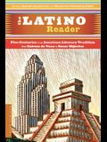 The Latino Reader: An American Literary Tradition from 1542 to the Present