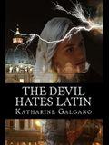 The Devil Hates Latin