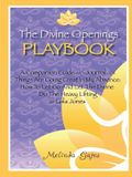 The Divine Openings Playbook