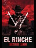 El Rinche: The Ghost Ranger of the Rio Grande