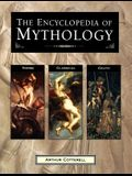 The Encyclopedia of Mythology: Norse, Classical, Celtic