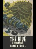 The Hive & Other Stories
