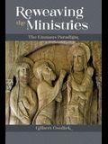 Reweaving the Ministries: The Emmaus Paradigm