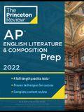 Princeton Review AP English Literature & Composition Prep, 2022: 4 Practice Tests + Complete Content Review + Strategies & Techniques