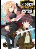 The Hidden Dungeon Only I Can Enter (Light Novel) Vol. 3