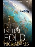 The Initial Fold: A first contact space opera adventure