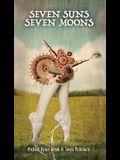 Seven Suns / Seven Moons