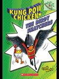 The Birdy Snatchers: A Branches Book (Kung POW Chicken #3), 3