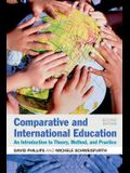 Comparative and International Education: An Introduction to Theory, Method, and Practice