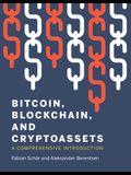 Bitcoin, Blockchain, and Cryptoassets: A Comprehensive Introduction