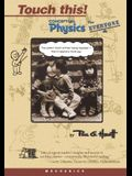 Touch This! Conceptual Physics for Everyone