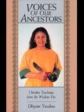 Voices of  Our Ancestors: Cherokee Teachings from the Wisdom Fire