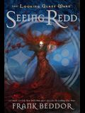 Seeing Redd: The Looking Glass Wars, Book Two