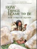 How Things Came to Be: Inuit Stories of Creation