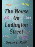 The House on Ludington Street