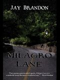 Milagro Lane
