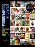 Storey's Curious Compendium of Practical and Obscure Skills: 214 Things You Can Actually Learn How to Do