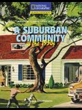 Reading Expeditions (Social Studies: American Communities Across Time): A Suburban Community of the 1950s