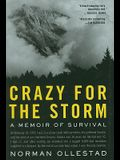 Crazy for the Storm: A Memoir of Survival