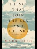 Things That Join the Sea and the Sky: Field Notes on Living