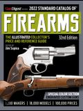 2022 Standard Catalog of Firearms 32nd Edition: The Illustrated Collector's Price and Reference Guide