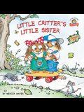 Little Critter's Little Sister: 2-Books-In-1