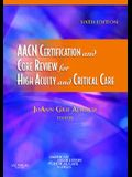 AACN Certification and Core Review for High Acuity and Critical Care, 6e (Alspach, AACN Certification and Core Review for High Acuity and Critical Care)
