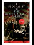 The Federalist & The Anti-Federalist Papers: Complete Collection: Including the U.S. Constitution, Declaration of Independence, Bill of Rights, Import