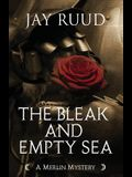 The Bleak and Empty Sea: The Tristram and Isolde Story