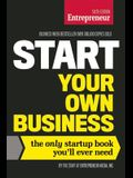 Start Your Own Business, Sixth Edition: The Only Startup Book You'll Ever Need