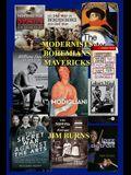 Modernists Bohemians Mavericks: Essays on Modern Literature