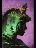 Once Upon a Dream: A Twisted Tale