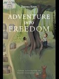 Adventure into Freedom
