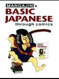 Basic Japanese Through Comics Part 1: Compilation Of The First 24 Basic Japanese Columns From Mangajin Magazine (English and Japanese Edition)