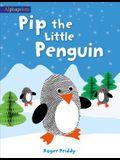 Pip the Little Penguin (An Alphaprints picture book)