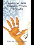 Spiritual DNA Biblical Truth Revealed