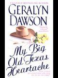 My Big Old Texas Heartache