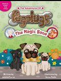 The Adventures of Pugalugs: The Magic Bone