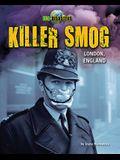 Killer Smog: London, England