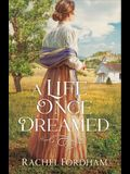 A Life Once Dreamed