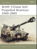 M109 155mm Self-Propelled Howitzer 1960-2005