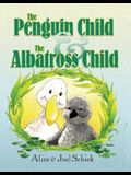 The Penguin Child and the Albatross Child