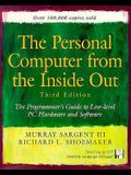 The Personal Computer from the Inside Out