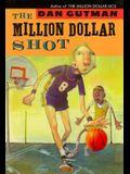 The Million Dollar Shot (New Cover)