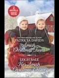 Amish Christmas Twins and Her Amish Christmas Choice