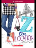 Z on Location (American Girl: Z Yang, Book 2), Volume 2