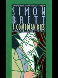 A Comedian Dies: A Charles Paris Mystery