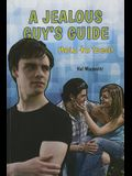 A Jealous Guy's Guide: How to Deal