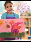 Early Childhood Education Today, Loose-Leaf Version
