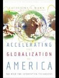 Accelerating the Globalization of America: The Role for Information Technology